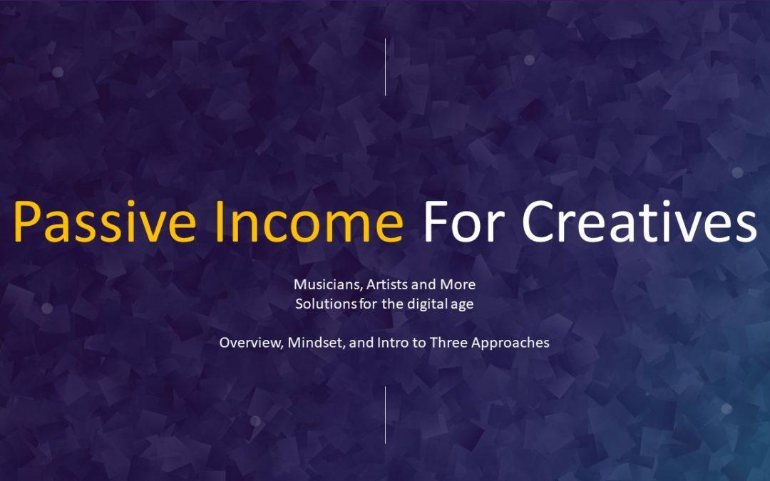 Passive Income for Creatives